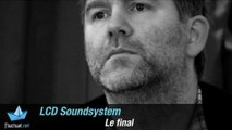 LCD Soundsystem la fin