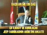Metin Dağ Çiftlikköy ü anlattı