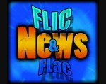Flic et Flac news #1