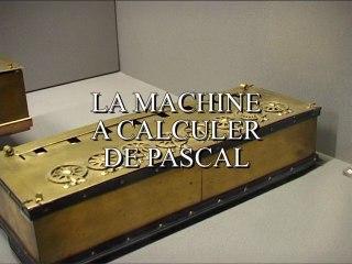 La Pascaline : la machine à calculer de Blaise Pascal