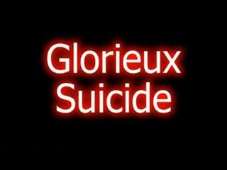 Glorieux Suicide