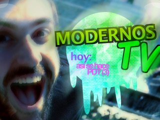 Modernos TV - Así se hace PDT#3
