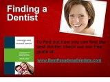 Best Pasadena Dentists Cosmetic Dentists Kids Dentist
