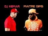Dj Kemar Medley Mix Maitre Gims (Sexion D'Assaut) Lourddd