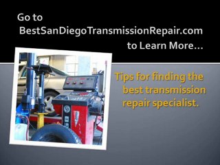 Finding the Best Car Transmission Repair in San Diego, CA