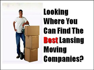 Ho find the best Lansing movers