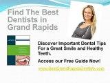 Selecting a Grand Rapids Dentist in Grand Rapids MI