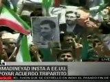 Ahmadineyad insta a EE.UU. apoyar acuerdo tripartito