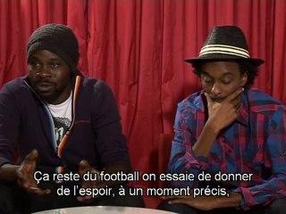 Interview de K'Naan et Féfé