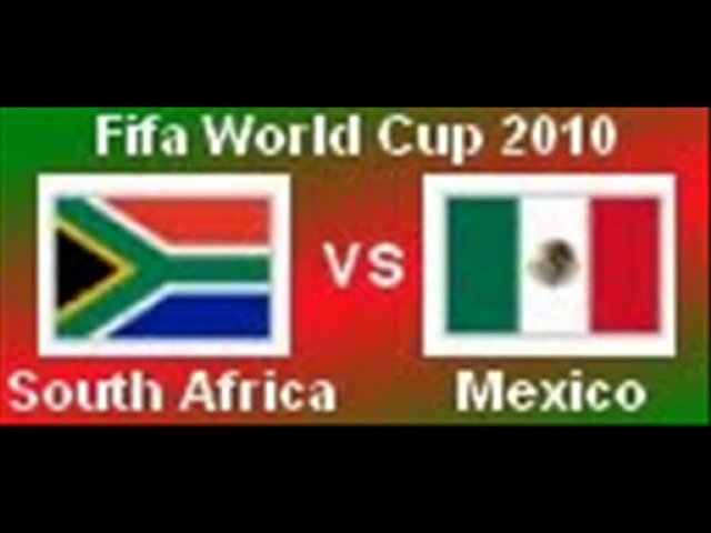 Live South Africa vs Mexico FIFA world cup2010  soccer match