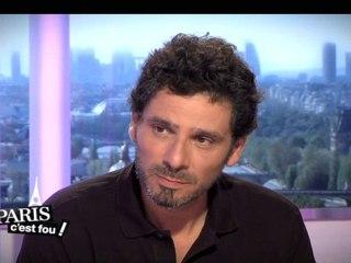 Paris c'est fou du 02 juin - invité : Pascal Elbé
