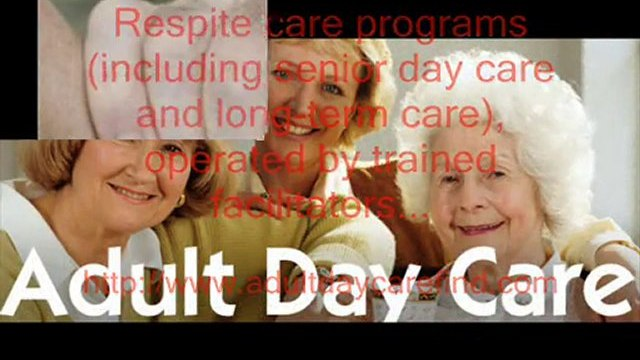 Find adult day care centers