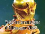 - Le meilleurs de la Coupe du Monde 2006 -