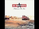 36 Crazyfists - Bury Me Where I Fall