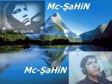 Mc-CaNe-Mc-ŞaHiN