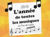Année de toutes les musiques, bienvenue en Pas-de-Calais!