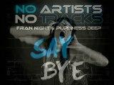 NO ARTİSTS NO TRACKS 2010 - SAY BYE ( SUMMER DANCE HİTS ) HQ