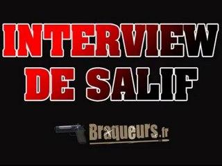 Interview de Salif pour Braqueurs.fr