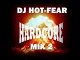 DJ HOT-FEAR hardcore MIX 2
