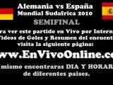Alemania vs España EN VIVO Semifinal Mundial Sudafrica 2010