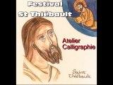 Festival Saint Thiébault : atelier calligraphie