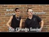 """""""Plus d'Grandes Gueules !"""""""