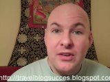 Travel Blog Success - Learn to Build A Better Travel Blog