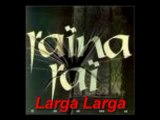Raina Rai - Larga Larga très belle chanson!