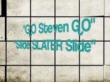 Slide Slater Slide : Steven Slater