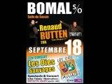 Pub 18 septembre 2010 @ BOMAL  (Renaud Rutten+Oies Sauvages)