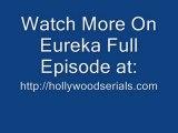 Watch Eureka - The Ex-files Season 4 Episode 8 Exclusive Vid