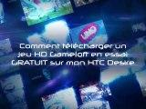 Les Jeux HD en essai GRATUIT du HTC Desire