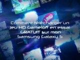 Les Jeux HD en essai GRATUIT du Samsung Galaxy S