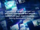Les Jeux HD en essai GRATUIT du Sony Ericsson X10