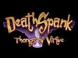 DeathSpank : Thongs of Virtue - Trailer