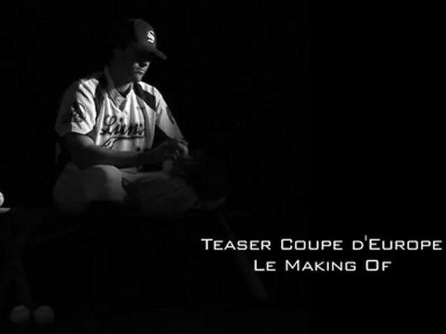 Making Of - Teaser Coupe d'Europe de Baseball 2010