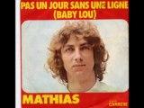 Mathias - Pas un jour sans une ligne