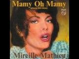 Mireille Mathieu Mamy oh mamy (Pleure tout doux) (1980)