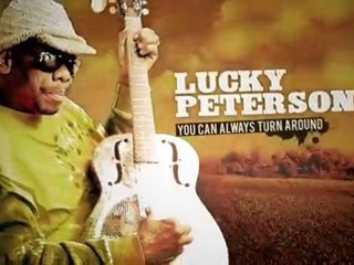 Lucky Peterson le nouvel album ! You can always turn around