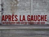 APRÈS LA GAUCHE - Bande annonce