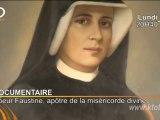 Soeur Faustine, apôtre de la miséricorde divine