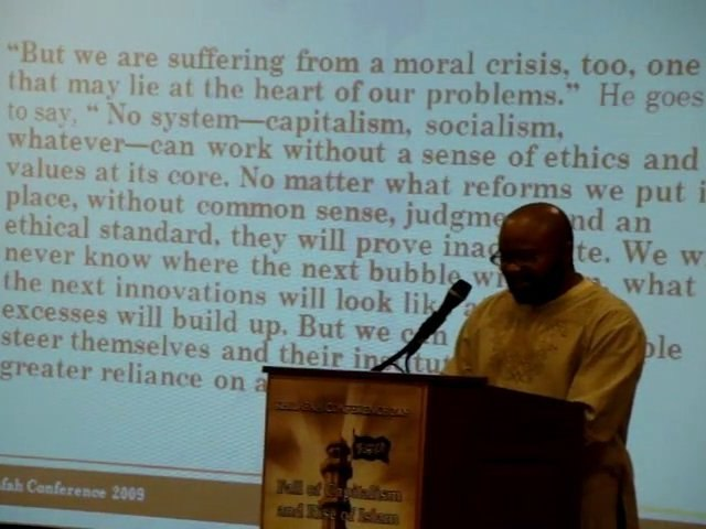 Khilafah Conference USA 2009 - Capitalism is Doomed to Fail