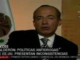Calderón: políticas antidrogas de EE.UU. presentan inconsistencias