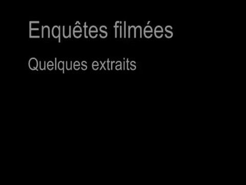 Enquêtes filmées - Extraits (Repérage Urbain - 4 mn)