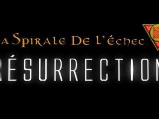 La spirale de l'échec Résurrection - Le film