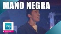 "Mano negra ""Mala vida"" (live officiel) | Archive INA"