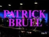 "Patrick Bruel ""Casser la voix"""