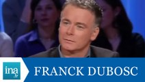 "Franck Dubosc ""L'année Dubosc"" - Archive INA"