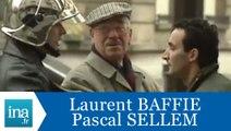 """Caméra cachée Laurent Baffie Pascal Sellem """"Le pompier"""" - Archive INA"""