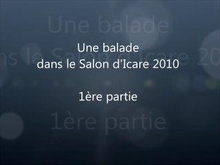 Balade dans le Salon d'Icare 2010 1ère partie